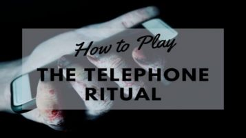 how-to-play-the-telephone-ritual